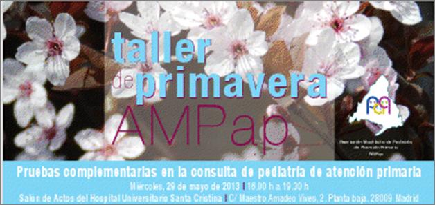 Taller Primavera 2013 - Pruebas complementarias en la consulta de pediatría de AP